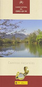 GR 99 CAMINO NATURAL DEL EBRO [+ MAPAS] -CAMINOS NATURALES