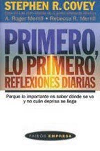 PRIMERO, LO PRIMERO: REFLEXIONES DIARIAS