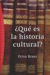 ¿QUE ES LA HISTORIA CULTURAL?