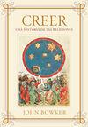 CREER. UNA HISTORIA DE LAS RELIGIONES