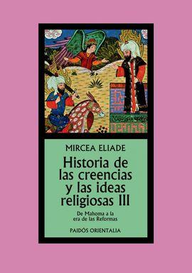 III. HISTORIA DE LAS CREENCIAS Y LAS IDEAS RELIGIOSAS