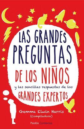 GRANDES PREGUNTAS DE LOS NI�OS, LAS