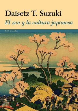 ZEN Y LA CULTURA JAPONESA, EL
