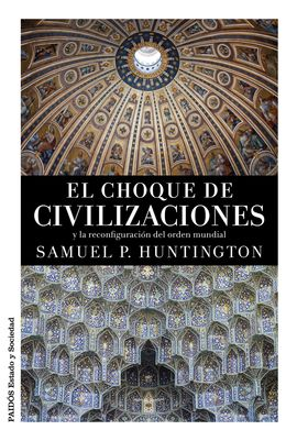 CHOQUE DE CIVILIZACIONES, EL