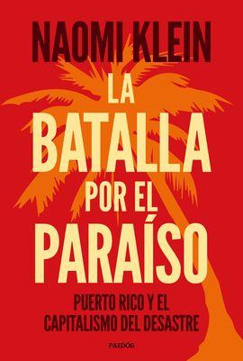 LA BATALLA POR EL PARAISO