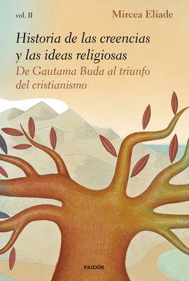 II. HISTORIA DE LAS CREENCIAS Y LAS IDEAS RELIGIOSAS