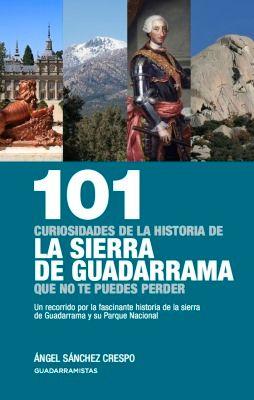 101 CURIOSIDADES DE LA HISTORIA DE LA SIERRA DE GUADARRA QUE NO TE PUEDES PERDER