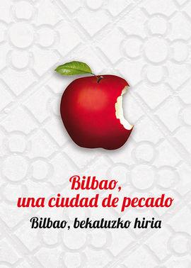 BILBAO, UNA CIUDAD DE PECADO