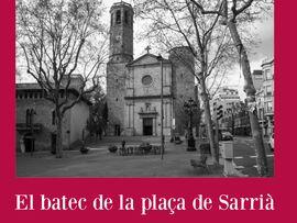 BATEC DE LA PLAÇA DE SARRIA, EL