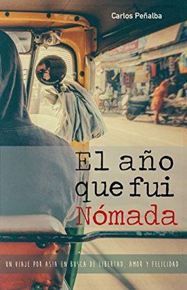 AÑO QUE FUI NÓMADA, EL