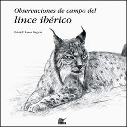 OBSERVACIONES DE CAMPO DEL LINCE IBÉRICO