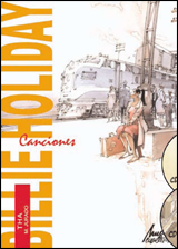BILLIE HOLIDAY. CANCIONES [COMIC + 2 CD]