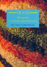 IRAN, RECEPTES I COSTUMS GASTRONOMICS