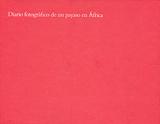DIARIO FOTOGRAFICO DE UN PAYASO EN AFRICA