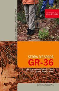 GR 36. PARC NATURAL DE LA SERRA D'ESPADA