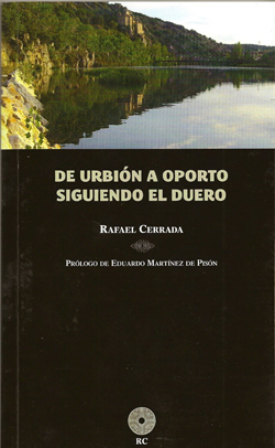 DE URBION A OPORTO SIGUIENDO EL DUERO
