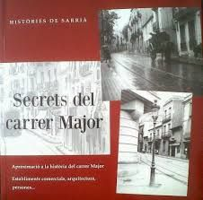 HISTORIES DE SARRIA - SECRETS DEL CARRER MAJOR