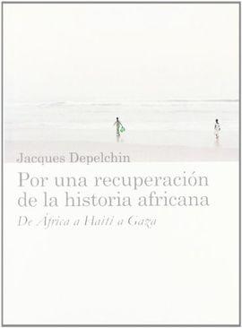 POR UNA RECUPERACION DE LA HISTORIA AFRICANA