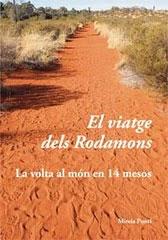 VIATGE DELS RODAMONS, EL
