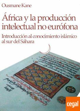 AFRICA Y LA PRODUCCION INTELECTUAL NO EUROFONA