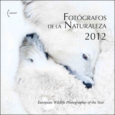 2012 FOTÓGRAFOS DE LA NATURALEZA
