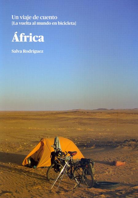 AFRICA. UN VIAJE DE CUENTO [LA VUELTA AL MUNDO EN BICICLETA]