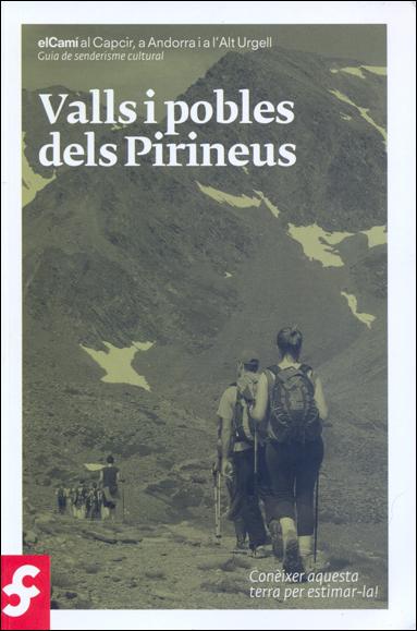 CAPCIR, A ANDORRA I A L'ALT URGELL -VALLS I POBLES DELS PIRINEUS
