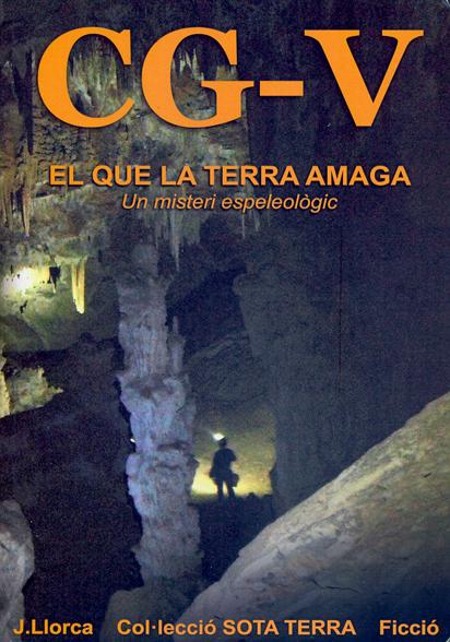 CG-V EL QUE LA TERRA AMAGA