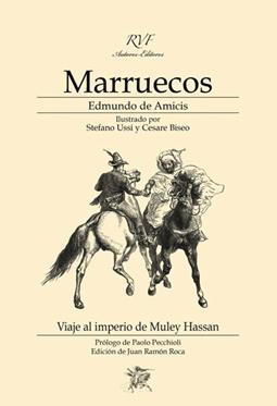 MARRUECOS. VIAJE AL IMPERIO DE MULEY HASSAN