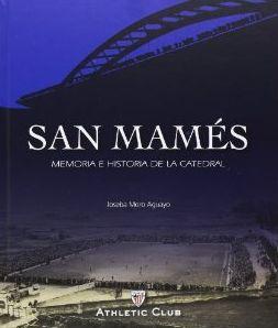 SAN MAMES. MEMORIA E HISTORIA DE LA CATEDRAL