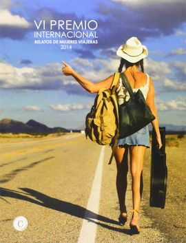 VI PREMIO INTERNACIONAL RELATOS MUJERES VIAJERAS 2014