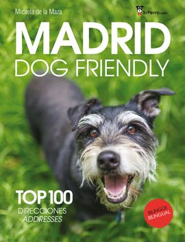 MADRID DOG FRIENDLY