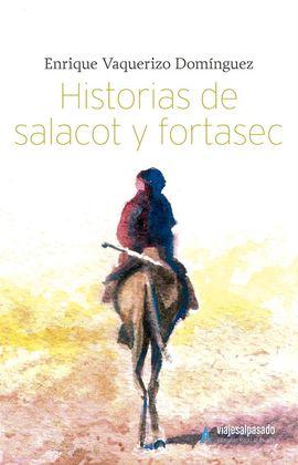 HISTORIAS DE SALACOT Y FORTASEC