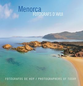 MENORCA. FOTOGRAFS D'AVUI