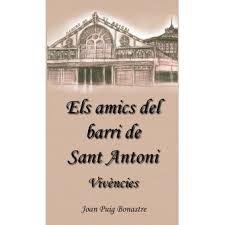 AMICS DEL BARRI DE SANT ANTONI, ELS