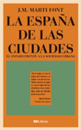 ESPAÑA DE LAS CIUDADES, LA