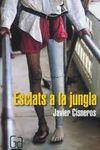 ESCLATS A LA JUNGLA