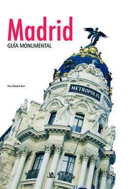 MADRID GUÍA MONUMENTAL