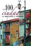 100 CIUDADES MAS BELLAS DEL MUNDO, LAS