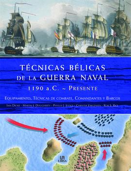 TÉCNICAS BÉLICAS DE LA GUERRA NAVAL