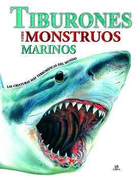 TIBURONES Y OTROS MONSTRUOS MARINOS