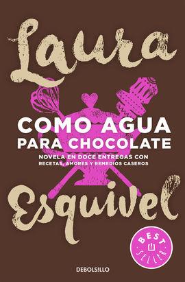 COMO AGUA PARA CHOCOLATE [BOLSILLO]