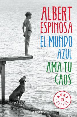 MUNDO AZUL, EL. AMA TU CAOS [BOLSILLO]