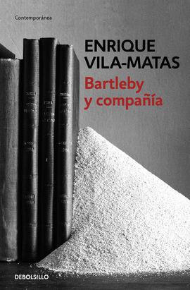 BARTLEBY Y COMPAÑÍA [BOLSILLO]