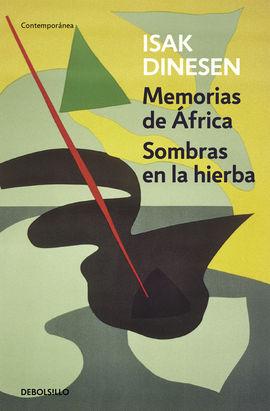 MEMORIAS DE ÁFRICA / SOMBRAS EN LA HIERBA [BOLSILLO]