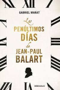 PENULTIMOS DIAS DE JEAN PAUL BALART [BOLSILLO-TAPA DURA]