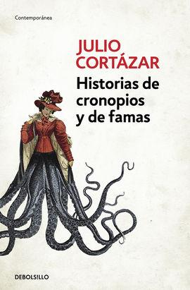 HISTORIAS DE CRONOPIOS Y DE FAMAS [BOLSILLO]
