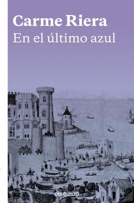 EN EL ÚLTIMO AZUL [BOLSILLO]