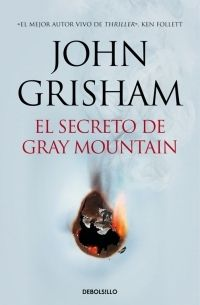 SECRETO DE GRAY MOUNTAIN, EL [BOLSILLO TAPA DURA]