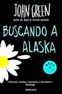BUSCANDO A ALASKA [BOLSILLO]